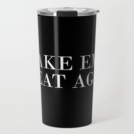 Make Emo Great Again Travel Mug