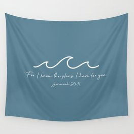 Jeremiah 29:11 Waves, White Wall Tapestry