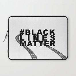 #BLACKLINESMATTER Laptop Sleeve