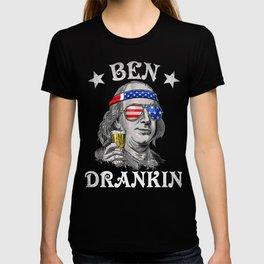 Ben Drankin Benjamin Franklin Patriot Labor Day T-shirt