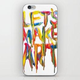 LET'S MAKE ART iPhone Skin