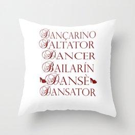 Dancer in multiple languages Romanian Portuguese Haitian Creole Latin Spanish Throw Pillow