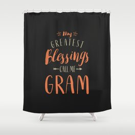Greatest Gram Shower Curtain