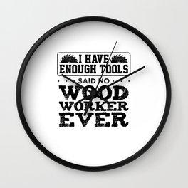 Things that no carpenter would say Wall Clock