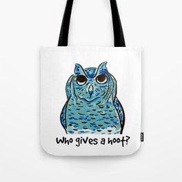Who gives a hoot? Tote Bag
