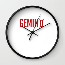 It's A Gemini Thing, You Wouldn't Understand Wall Clock