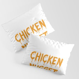 Lazy Halloween Costume Gift Pretend I'm A Chicken Nugget T-Shirt Pillow Sham