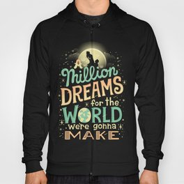 A Million Dreams Hoody