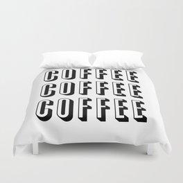 Coffee Coffee Coffee Duvet Cover