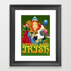 Natural Born Irish  Framed Art Print
