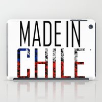 chile iPad Cases featuring Made In Chile by VirgoSpice