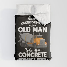 Concrete Finisher Truck Funny Old Man Saying Gift Comforters