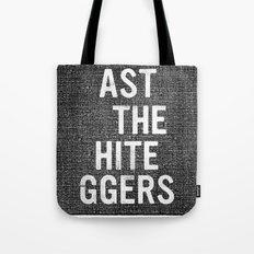 Last Of The White 'N' Words Tote Bag