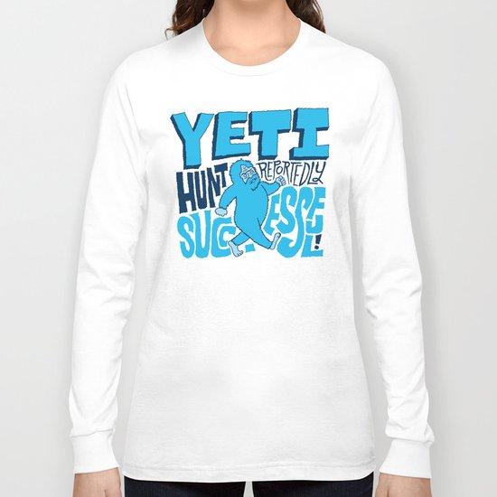 Successful Yeti Hunt Long Sleeve T-shirt