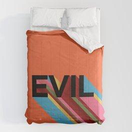 EVIL Comforters