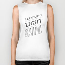 Inspirational Let Your Light Shine Typography Biker Tank