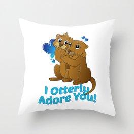 I otterly adore you Throw Pillow