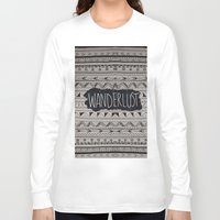 wanderlust Long Sleeve T-shirts featuring WANDERLUST by Vasare Nar