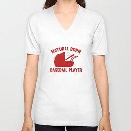Natural Born Baseball Player Unisex V-Neck