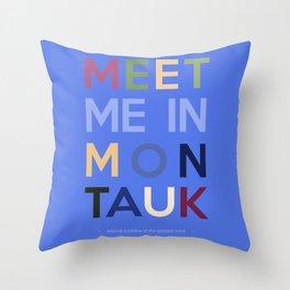 Meet Me In Montauk Throw Pillow