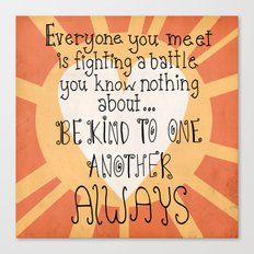 Be Kind Always Canvas Print