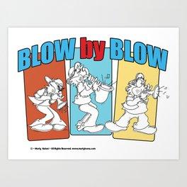 Blow By Blow Art Print