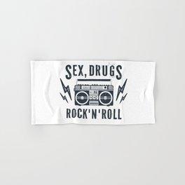 Sex, drugs and rock'n'roll Hand & Bath Towel
