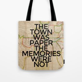 The Memories Were Not Tote Bag