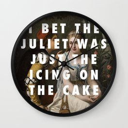Only Juliet Knows Wall Clock