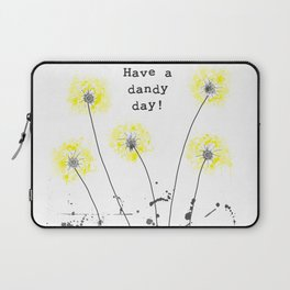 Have a dandy day! Laptop Sleeve