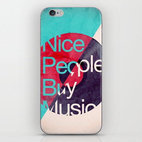 Nice People Buy Music iPhone & iPod Skin