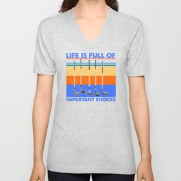 Life is Full Of Important Choices Golf Unisex V-Neck