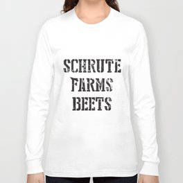 Schrute Farms Beets Tv Countryside Dwight Funny Humor Mens Farm t-shirts Long Sleeve T-shirt