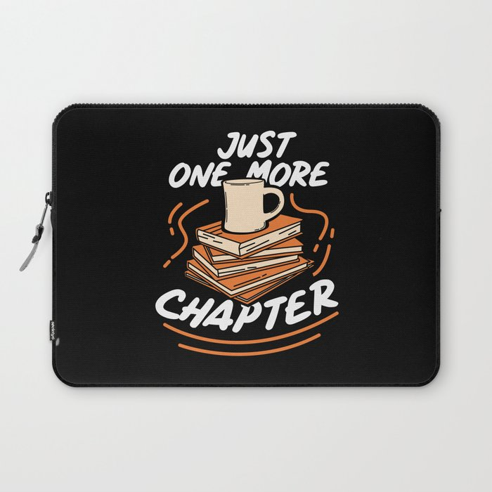 Book Reading - Just One More Chapter Laptop Sleeve