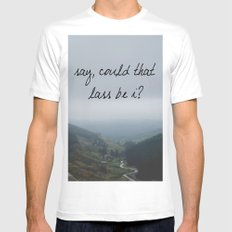 Say, could that lass be I?  MEDIUM White Mens Fitted Tee