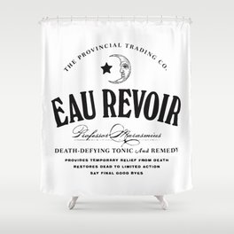 Eau Revoir Shower Curtain