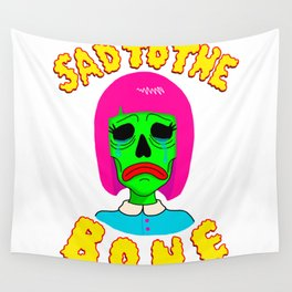 SAD TO THE BONE Wall Tapestry