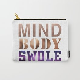 Mind, Body, & Swole Carry-All Pouch