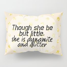 421 Dynamite and Glitter Pillow Sham