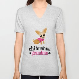 Chihuahua Grandma Pet Owner Cute Dog Lover Unisex V-Neck