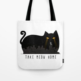 Take Meow Home Tote Bag