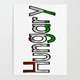 Hungary Font with Hungarian Flag Poster