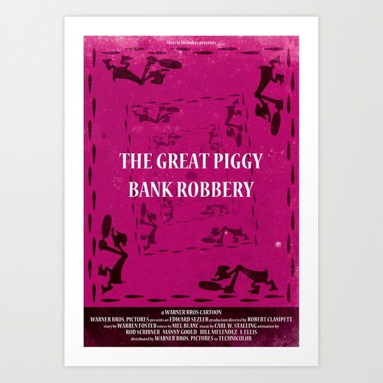 The Great Piggy Bank Robbery Art Print