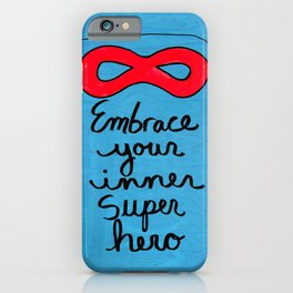 Embrace Your Inner Super Hero iPhone Case