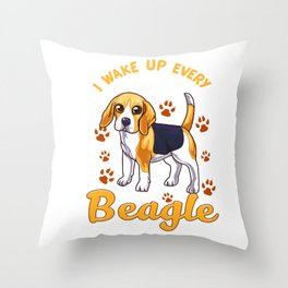 I Wake Up Every Morning With a Beagle By My Side Throw Pillow