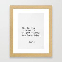 Walt D. quote Framed Art Print