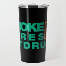 SMOKE TYRES NOT DRUGS v7 HQvector Travel Mug