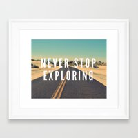 never stop exploring Framed Art Prints featuring Never Stop Exploring by Crafty Lemon