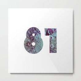 81 Metal Print