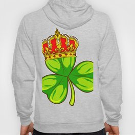 King of St Patrick's Day | Queen of St. Patrick's Day Tee Hoody